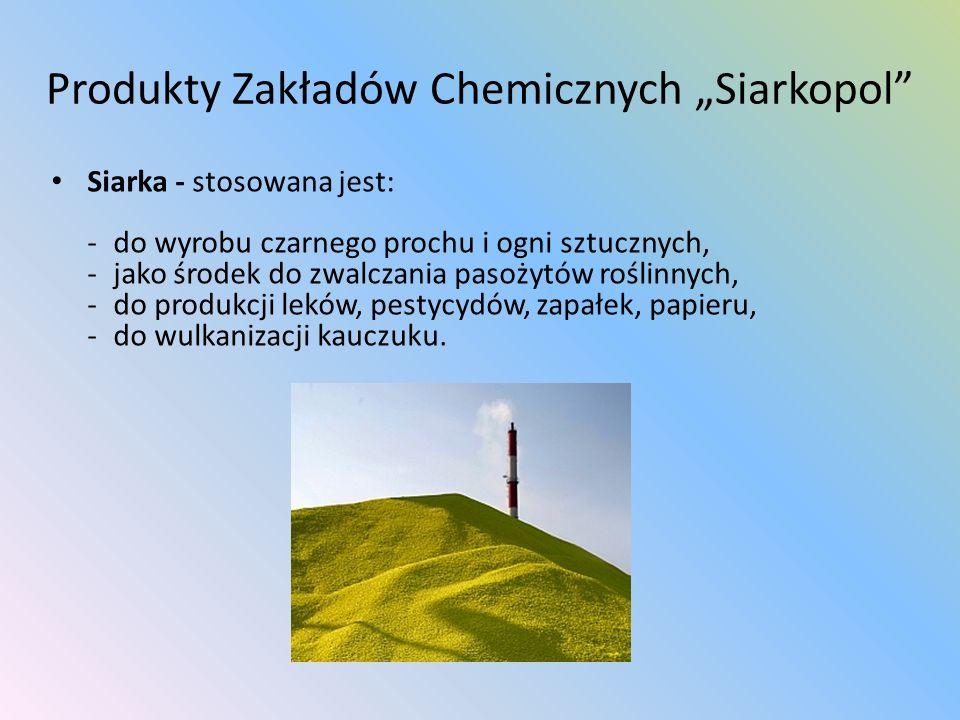 """Produkty Zakładów Chemicznych """"Siarkopol"""