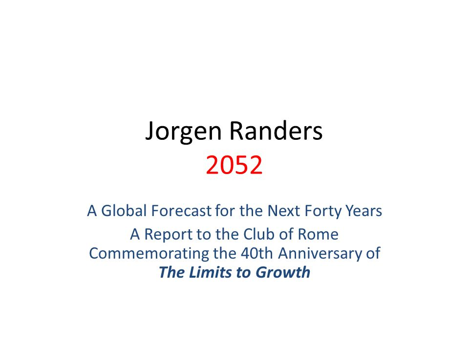 A Global Forecast for the Next Forty Years