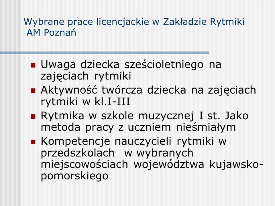 Wybrane prace licencjackie w Zakładzie Rytmiki AM Poznań