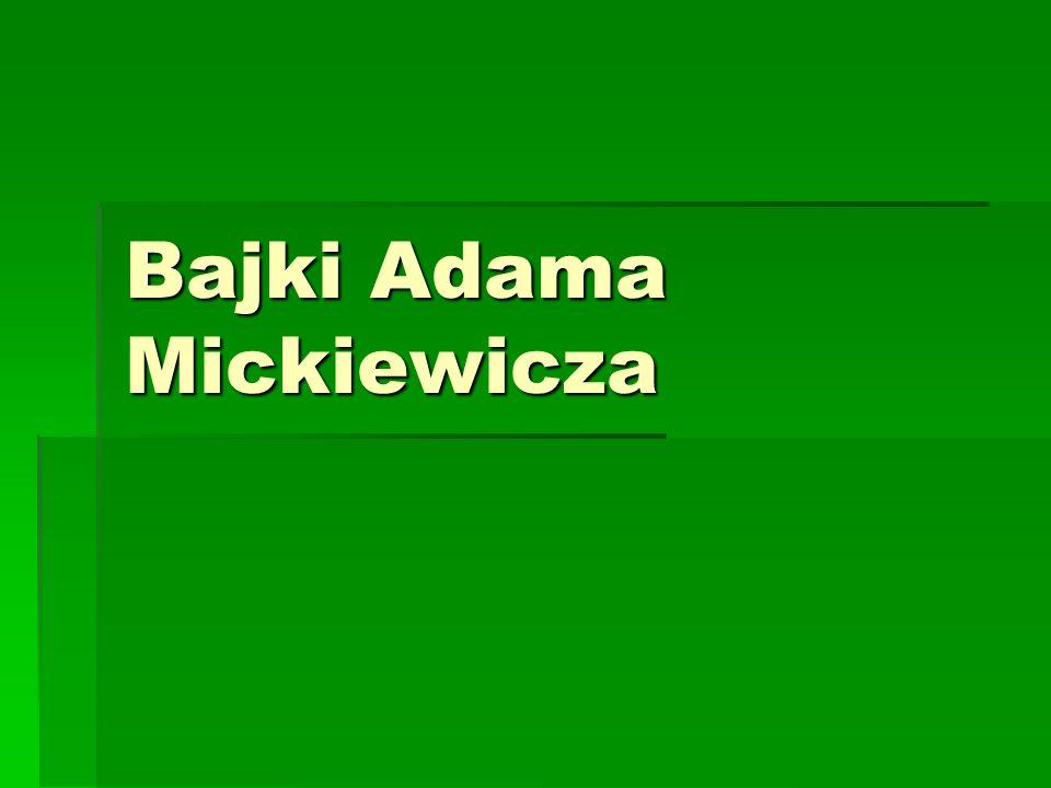 Bajki Adama Mickiewicza
