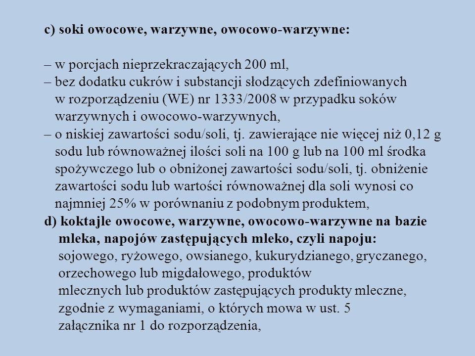 c) soki owocowe, warzywne, owocowo-warzywne: