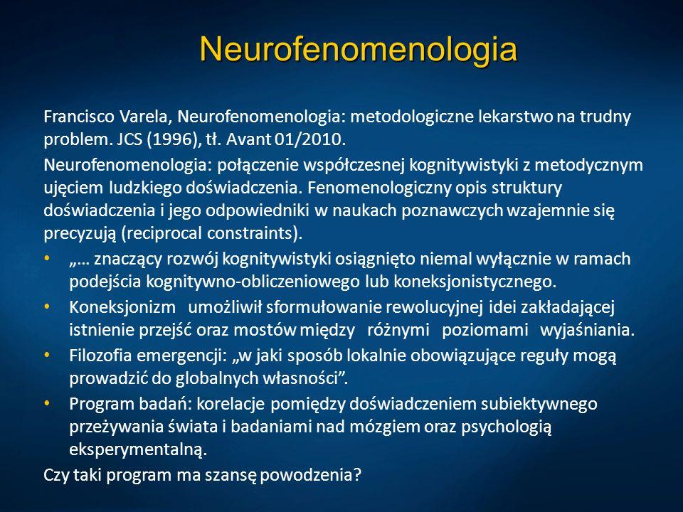 Neurofenomenologia Francisco Varela, Neurofenomenologia: metodologiczne lekarstwo na trudny problem. JCS (1996), tł. Avant 01/2010.