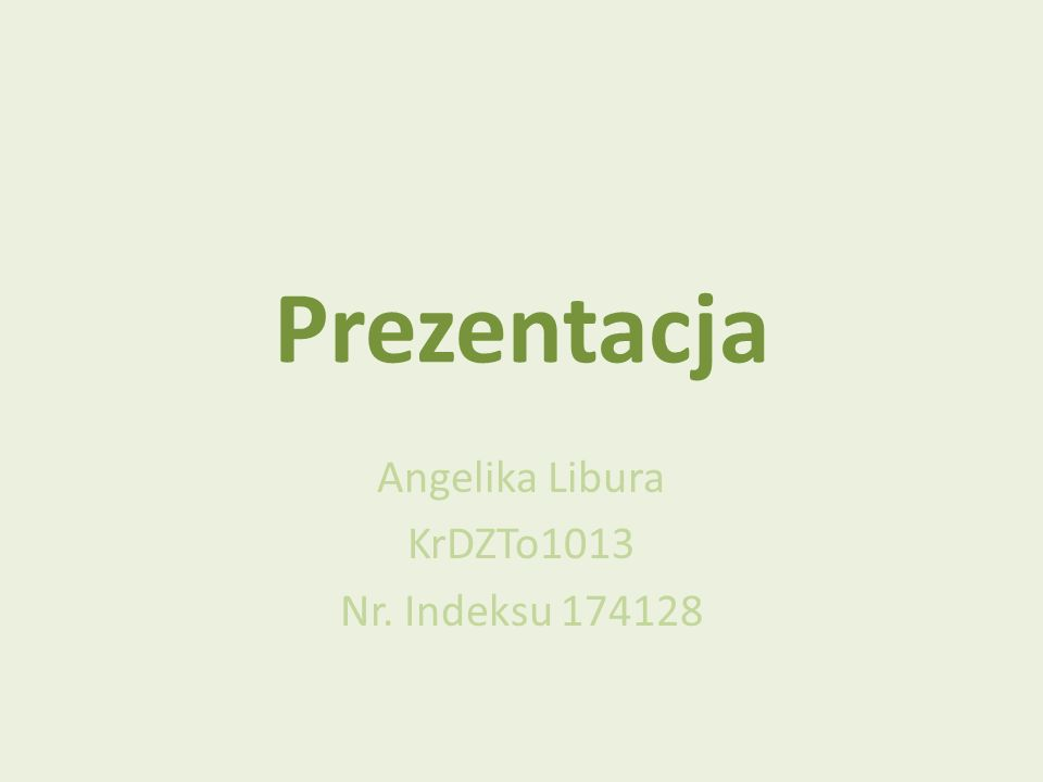 Angelika Libura KrDZTo1013 Nr. Indeksu 174128