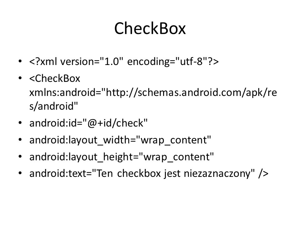 CheckBox < xml version= 1.0 encoding= utf-8 >