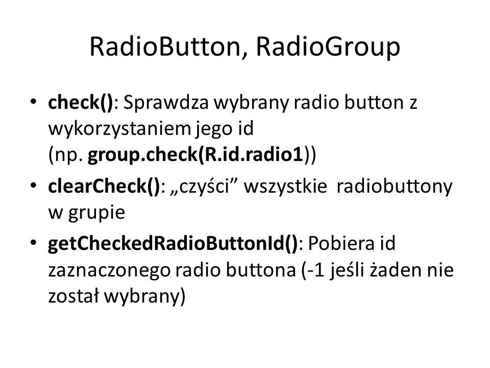 RadioButton, RadioGroup