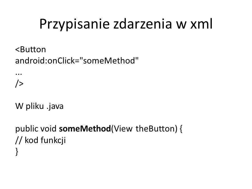 Przypisanie zdarzenia w xml