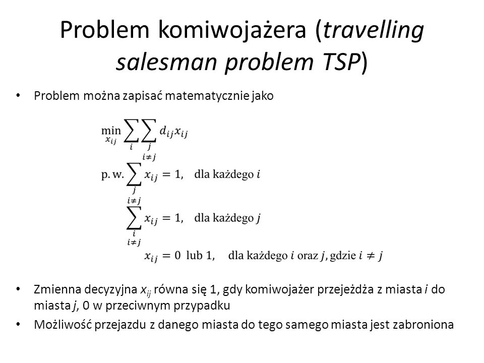 Problem komiwojażera (travelling salesman problem TSP)