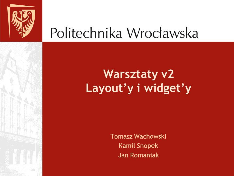 Warsztaty v2 Layout'y i widget'y