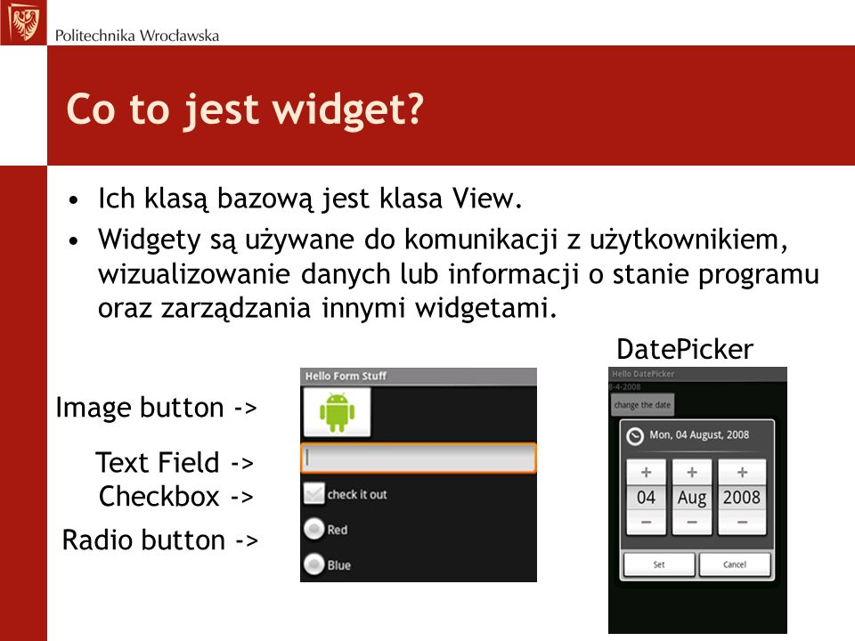 Co to jest widget Ich klasą bazową jest klasa View.