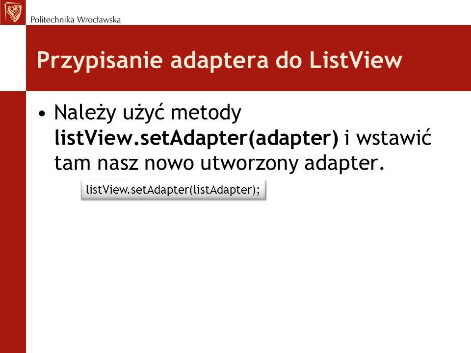 Przypisanie adaptera do ListView