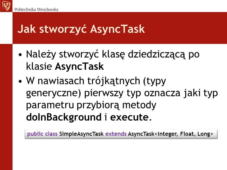 Jak stworzyć AsyncTask