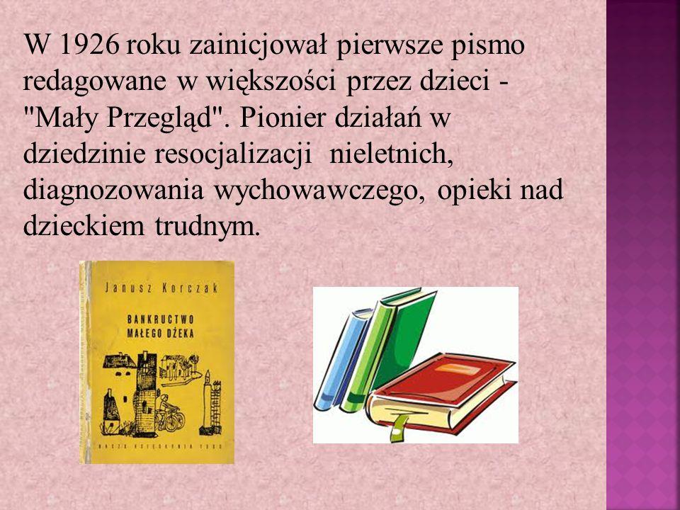 W 1926 roku zainicjował pierwsze pismo redagowane w większości przez dzieci - Mały Przegląd .