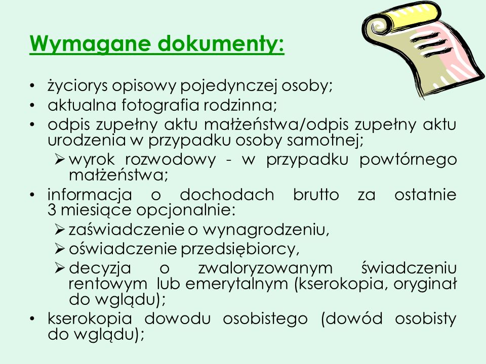 Wymagane dokumenty: życiorys opisowy pojedynczej osoby;