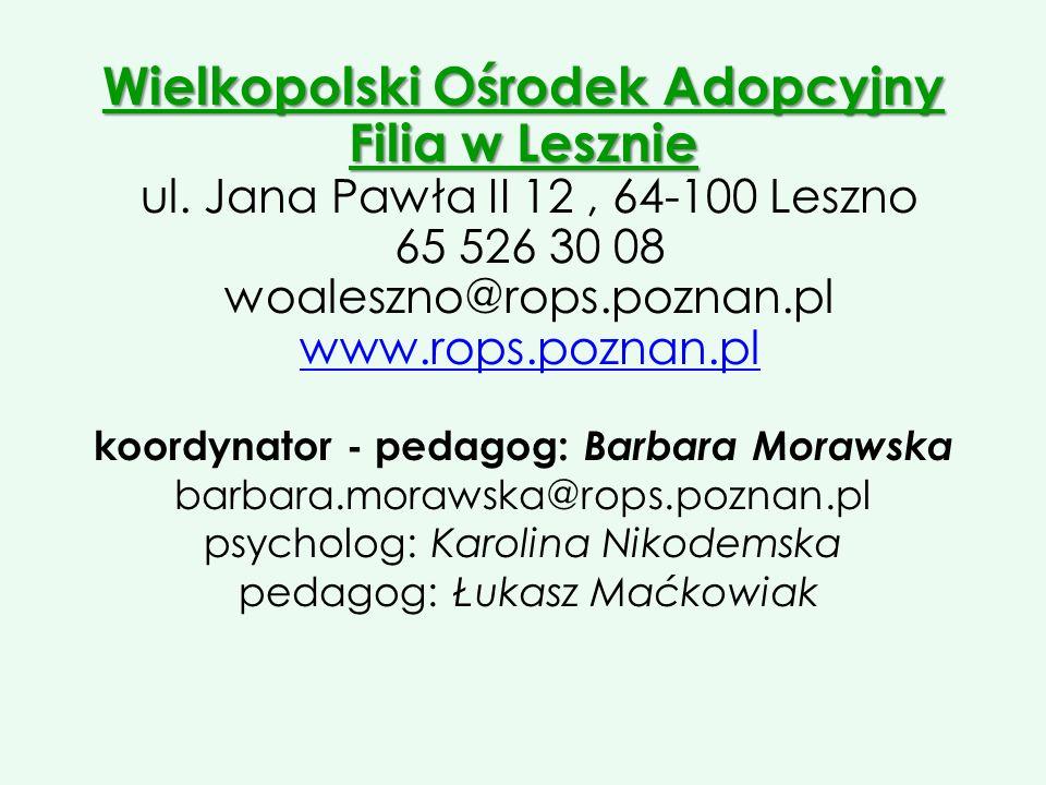Wielkopolski Ośrodek Adopcyjny Filia w Lesznie ul