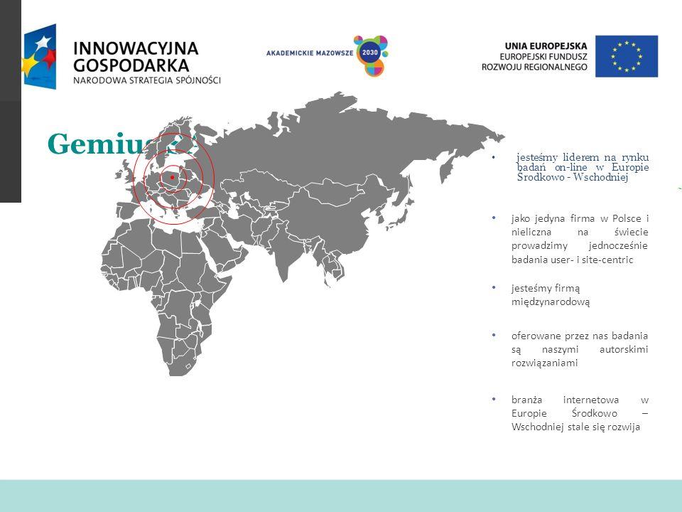 Gemius SAjesteśmy liderem na rynku badań on-line w Europie Środkowo - Wschodniej.