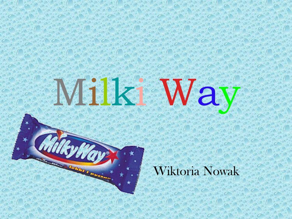 Milki Way Wiktoria Nowak