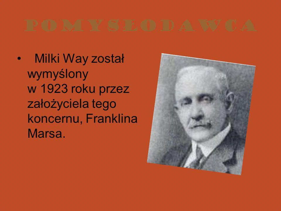 Pomysłodawca Milki Way został wymyślony w 1923 roku przez założyciela tego koncernu, Franklina Marsa.