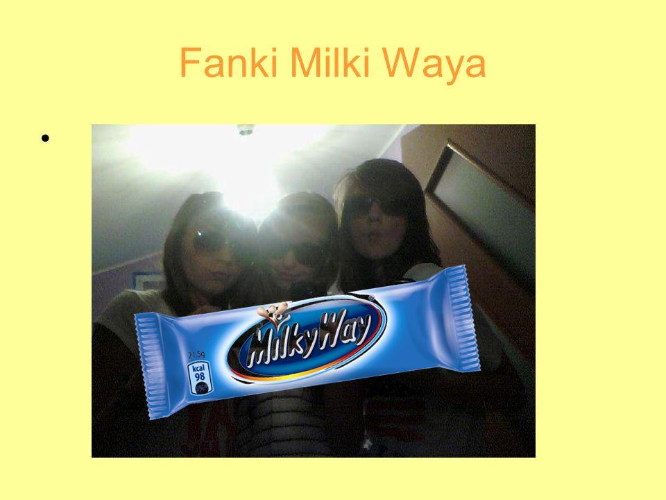 Fanki Milki Waya
