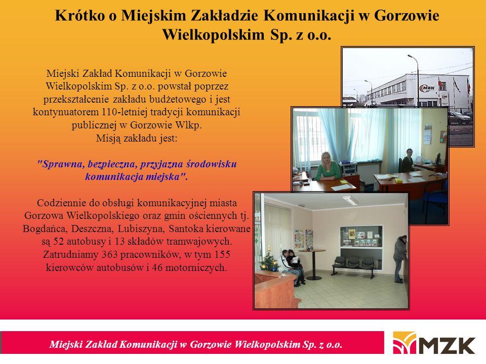 Krótko o Miejskim Zakładzie Komunikacji w Gorzowie Wielkopolskim Sp