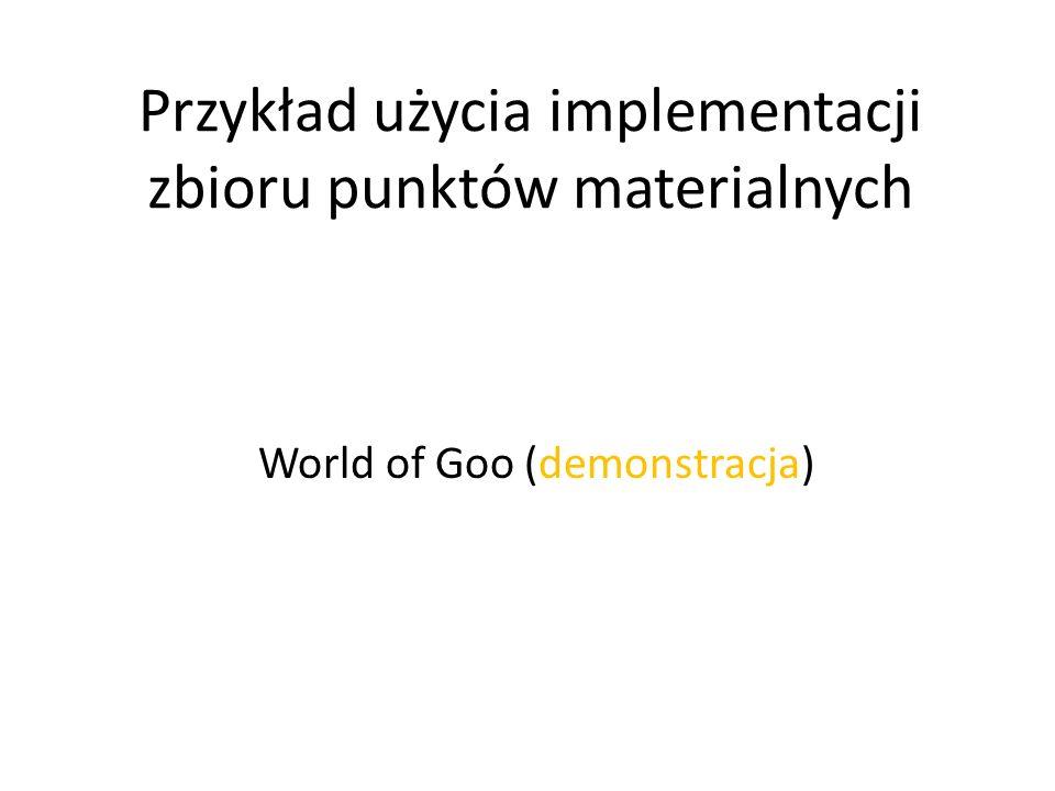 Przykład użycia implementacji zbioru punktów materialnych