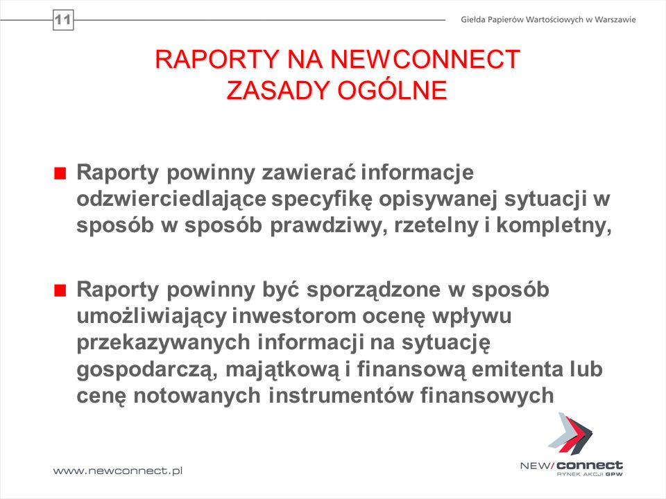 RAPORTY NA NEWCONNECT ZASADY OGÓLNE