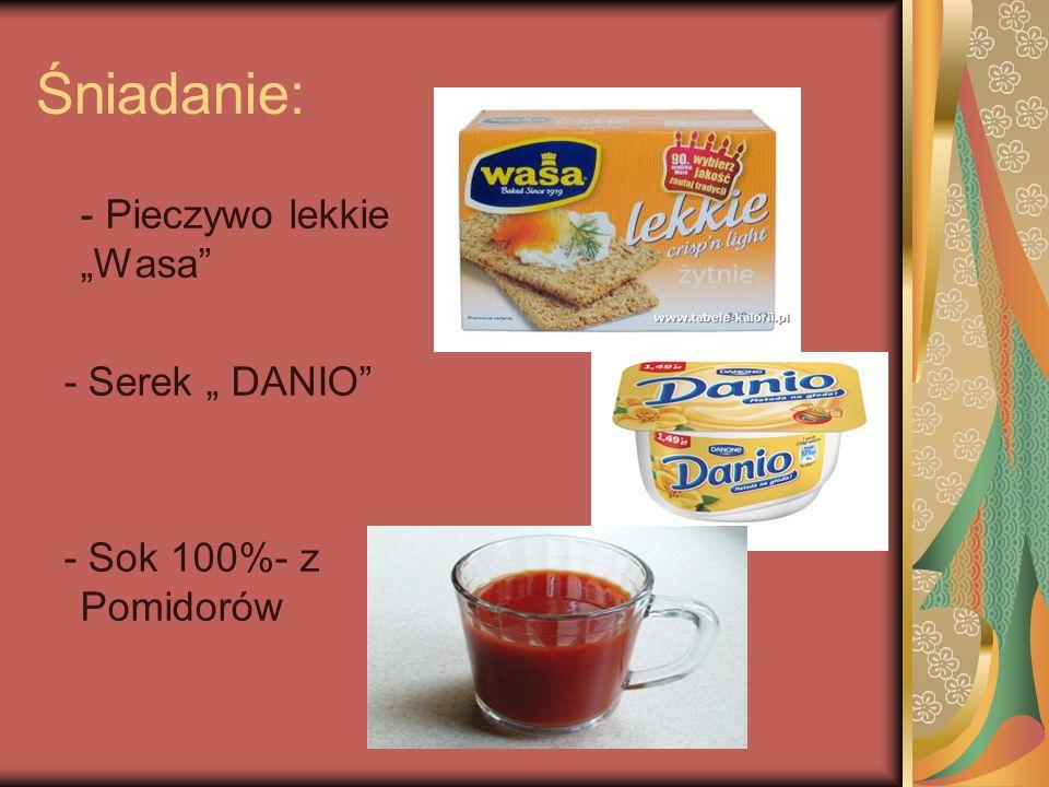 """Śniadanie: - Pieczywo lekkie """"Wasa - Serek """" DANIO"""