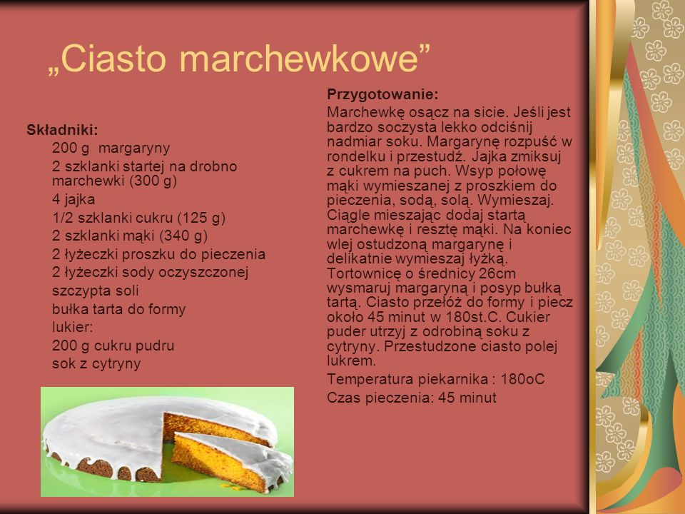 """""""Ciasto marchewkowe Przygotowanie:"""