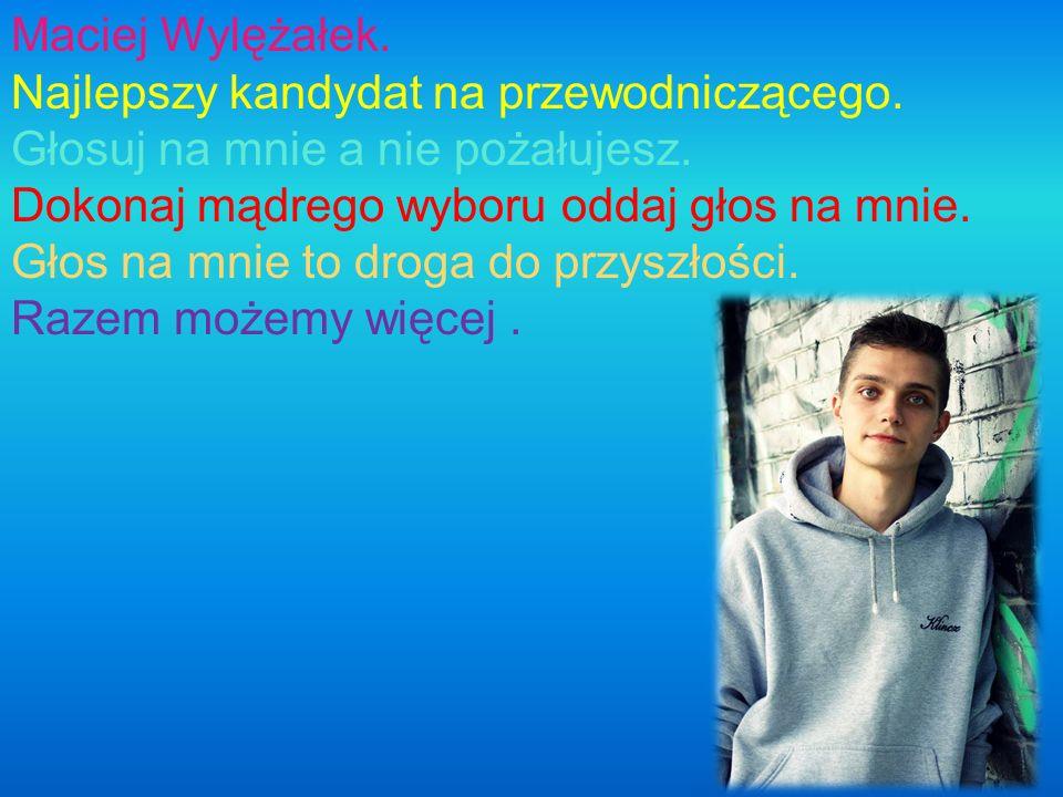 Maciej Wylężałek.