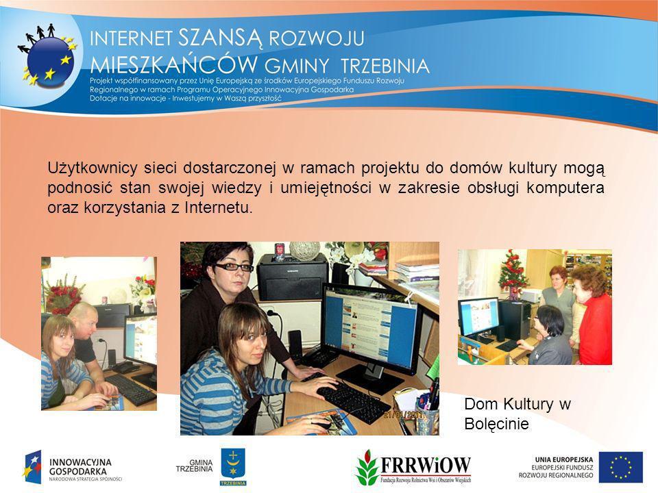 Użytkownicy sieci dostarczonej w ramach projektu do domów kultury mogą podnosić stan swojej wiedzy i umiejętności w zakresie obsługi komputera oraz korzystania z Internetu.