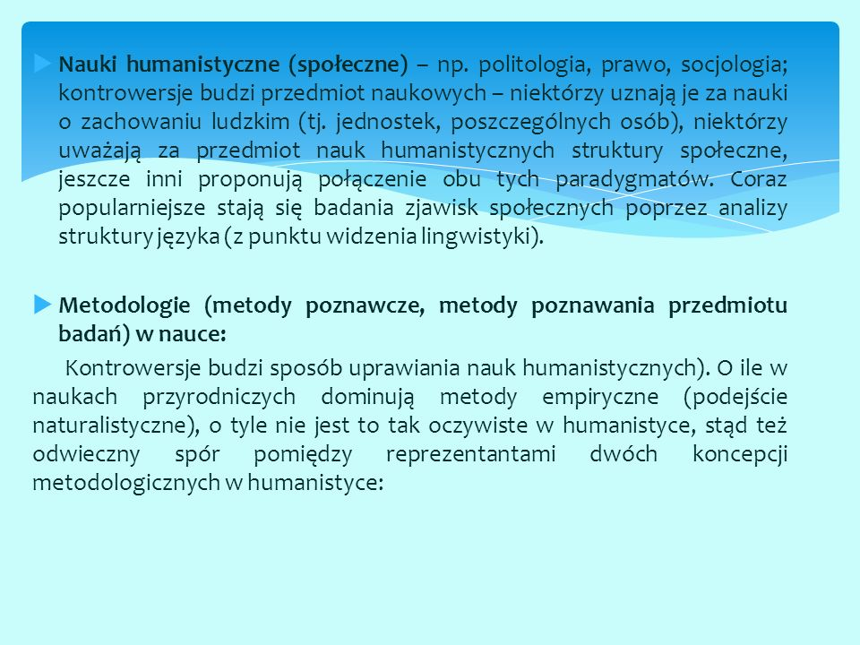 Nauki humanistyczne (społeczne) – np