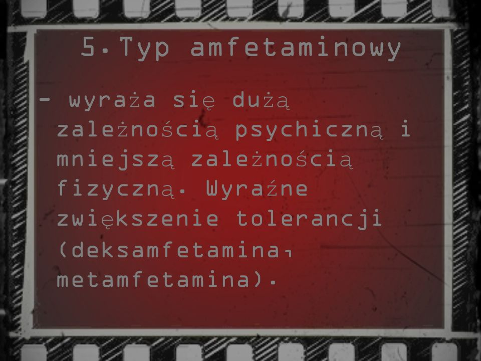 Typ amfetaminowy