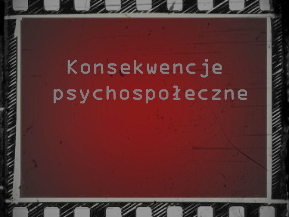 Konsekwencje psychospołeczne