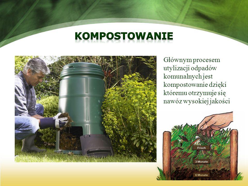 kompostowanie Głównym procesem utylizacji odpadów komunalnych jest kompostowanie dzięki któremu otrzymuje się nawóz wysokiej jakości.