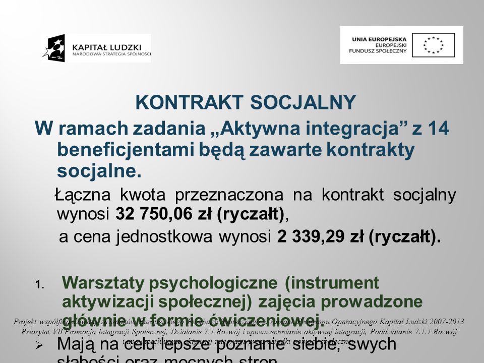 i upowszechnianie aktywnej integracji przez ośrodki pomocy społecznej.