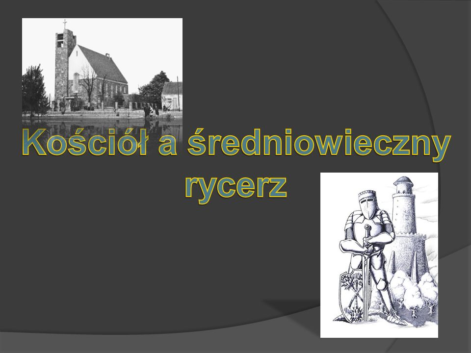 Kościół a średniowieczny rycerz