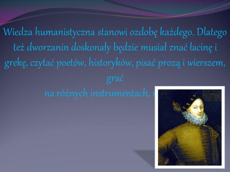 Wiedza humanistyczna stanowi ozdobę każdego
