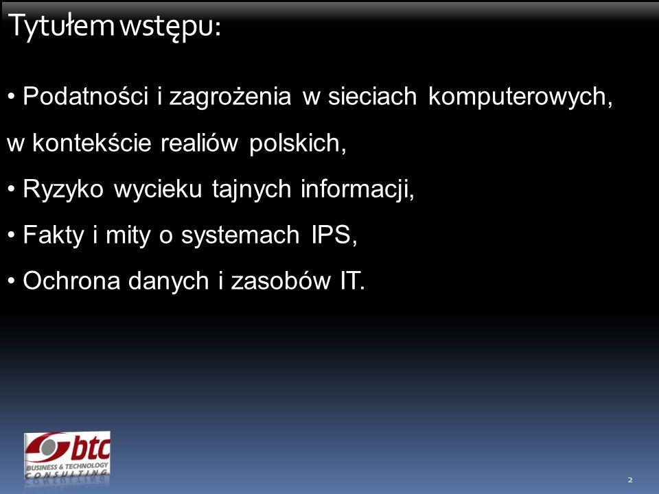 Tytułem wstępu: Podatności i zagrożenia w sieciach komputerowych, w kontekście realiów polskich, Ryzyko wycieku tajnych informacji,
