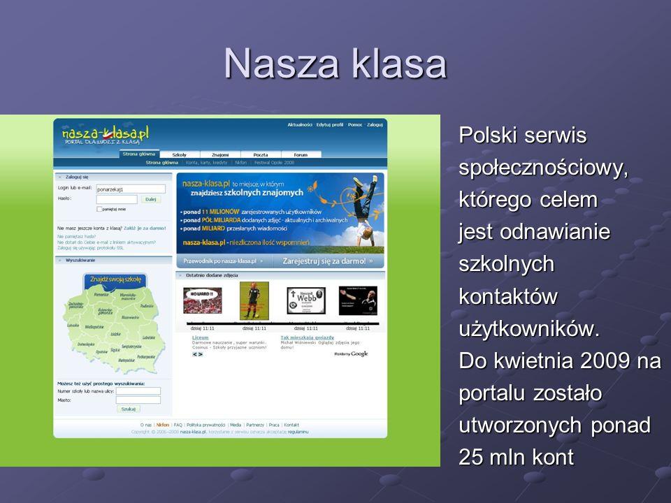 Nasza klasa Polski serwis społecznościowy, którego celem
