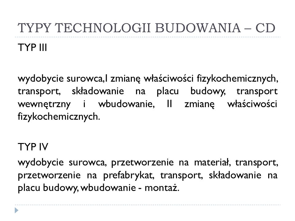 TYPY TECHNOLOGII BUDOWANIA – CD
