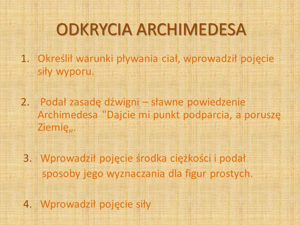 ODKRYCIA ARCHIMEDESA