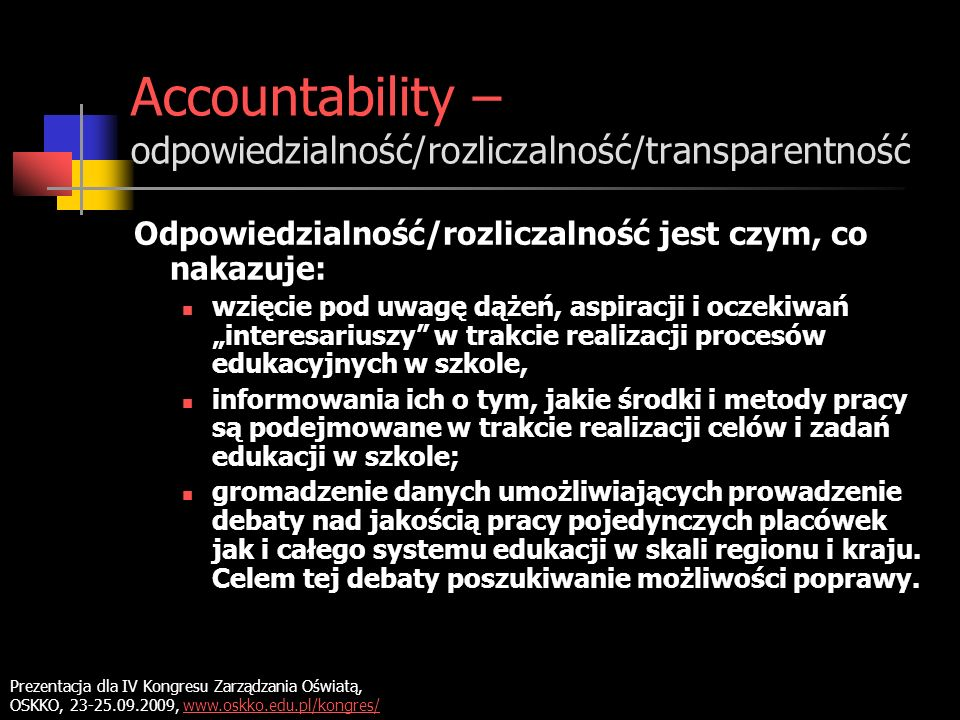 Accountability – odpowiedzialność/rozliczalność/transparentność