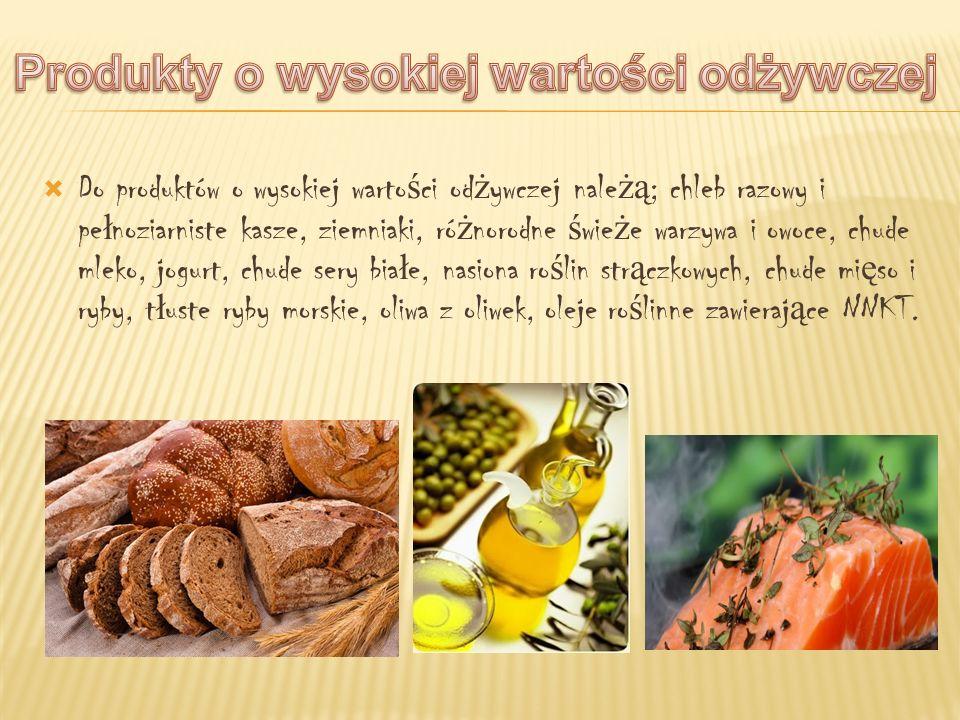 Produkty o wysokiej wartości odżywczej