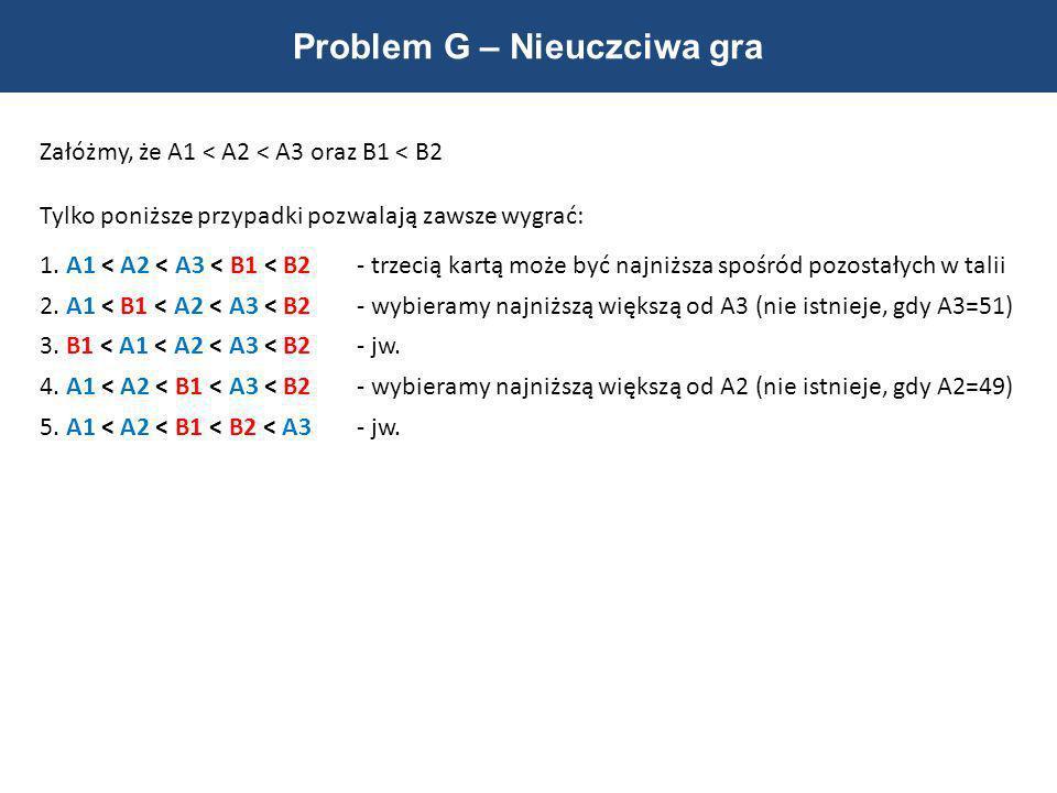 Problem G – Nieuczciwa gra