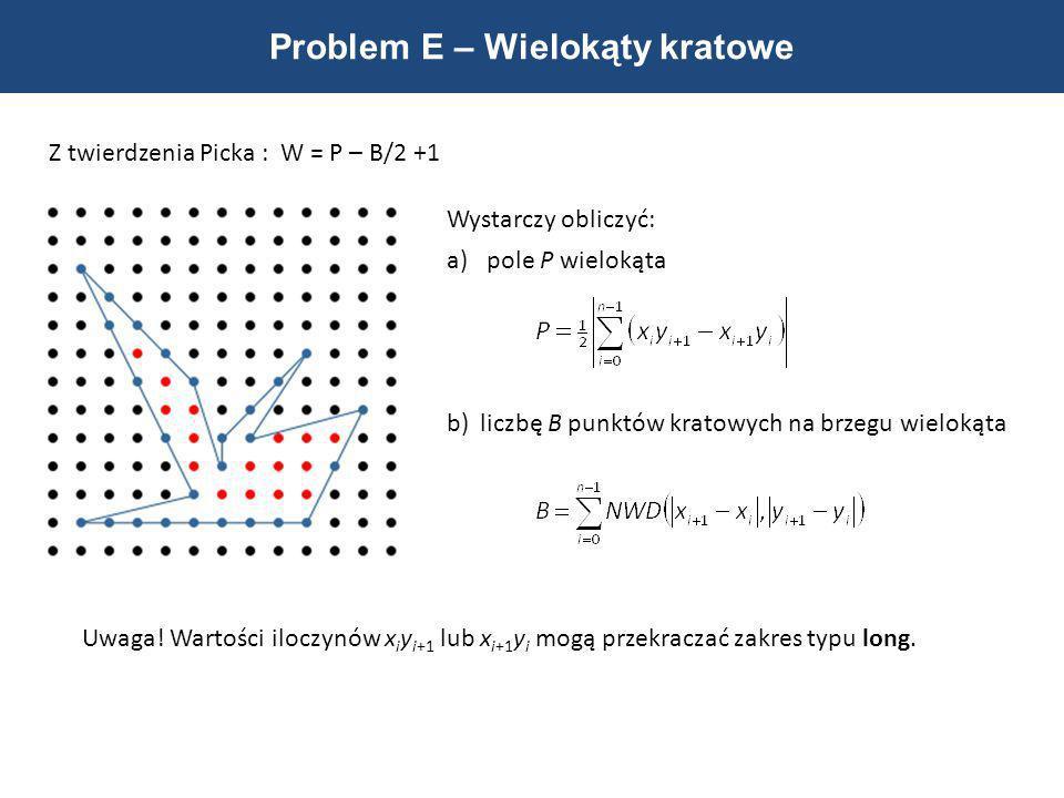 Problem E – Wielokąty kratowe