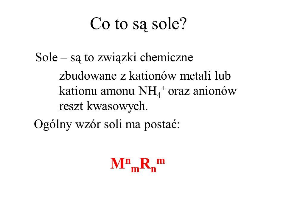 Co to są sole Sole – są to związki chemiczne