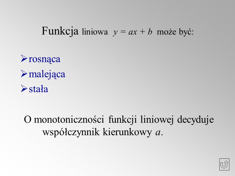 Funkcja liniowa y = ax + b może być: