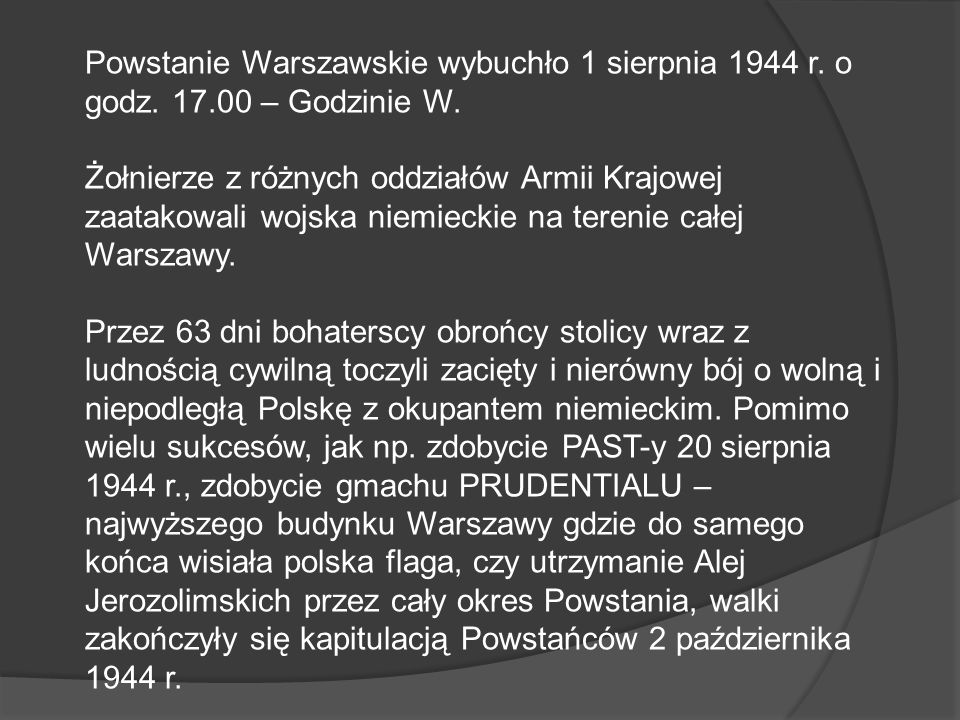 Powstanie Warszawskie wybuchło 1 sierpnia 1944 r. o godz. 17