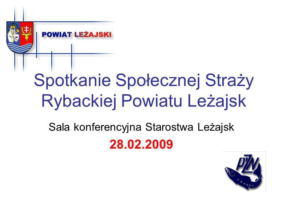 Spotkanie Społecznej Straży Rybackiej Powiatu Leżajsk