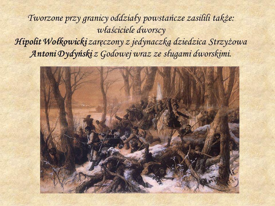 Tworzone przy granicy oddziały powstańcze zasilili także: właściciele dworscy Hipolit Wołkowicki zaręczony z jedynaczką dziedzica Strzyżowa Antoni Dydyński z Godowej wraz ze sługami dworskimi.