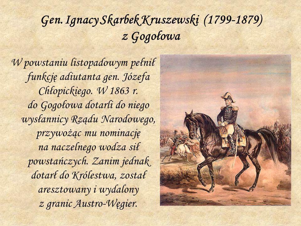 Gen. Ignacy Skarbek Kruszewski (1799-1879) z Gogołowa